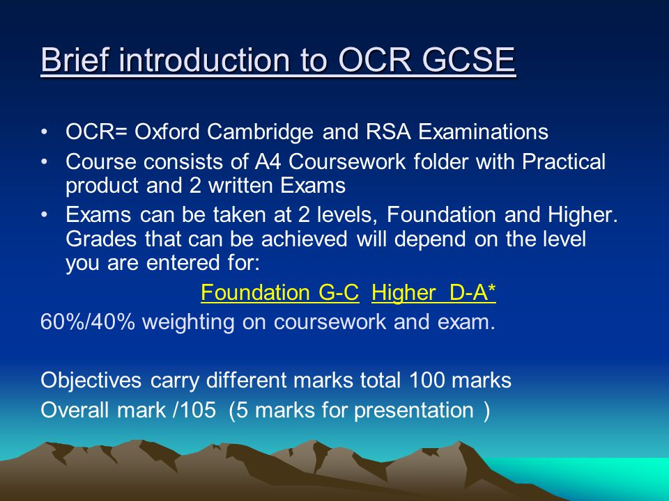 GCSE Coursework You will start your coursework during year 10.