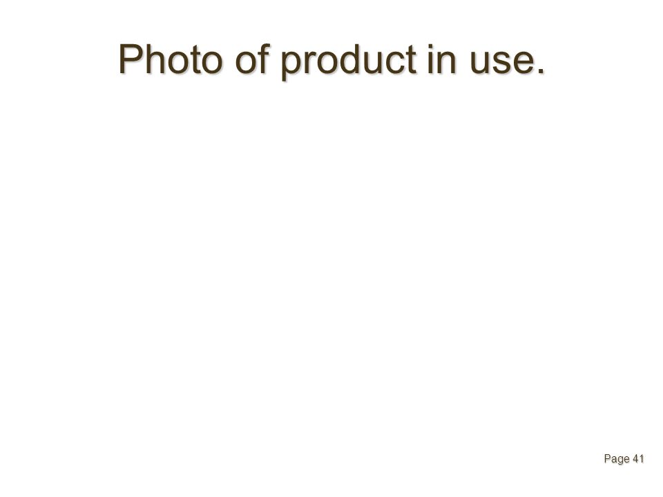 Photo of product in use. Page 41