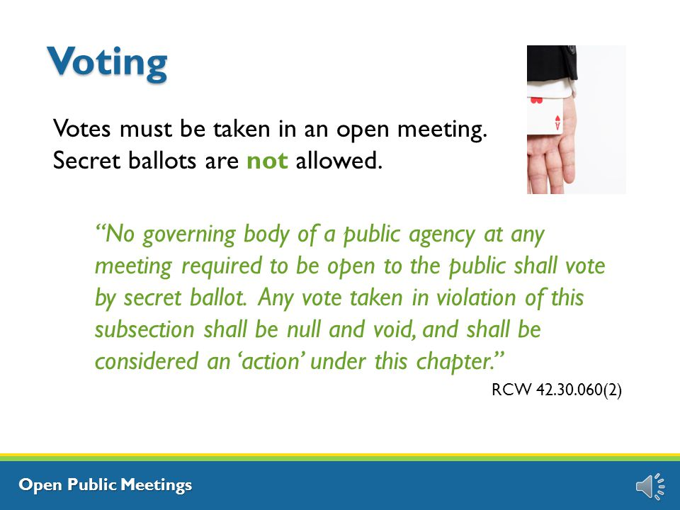 Open Public Meetings Gatherings – Open or Closed.