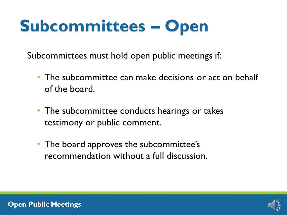 Open Public Meetings Proxy Votes Q: Can board members vote by proxy.