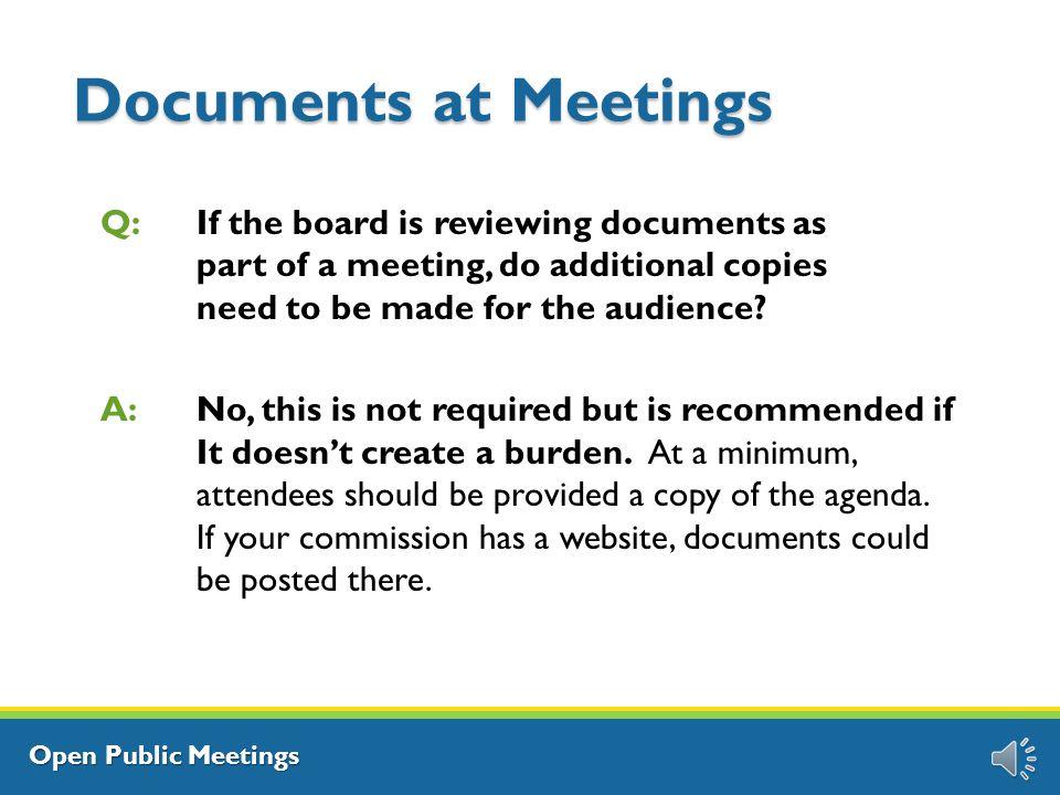 Open Public Meetings Public Participation Q: Is public participation at meetings required.