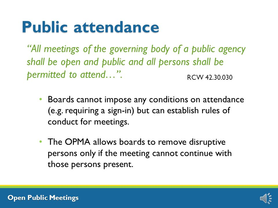 Open Public Meetings Recent changes to the law The 2014 Legislature passed ESB 5964, the Open Government Trainings Act.