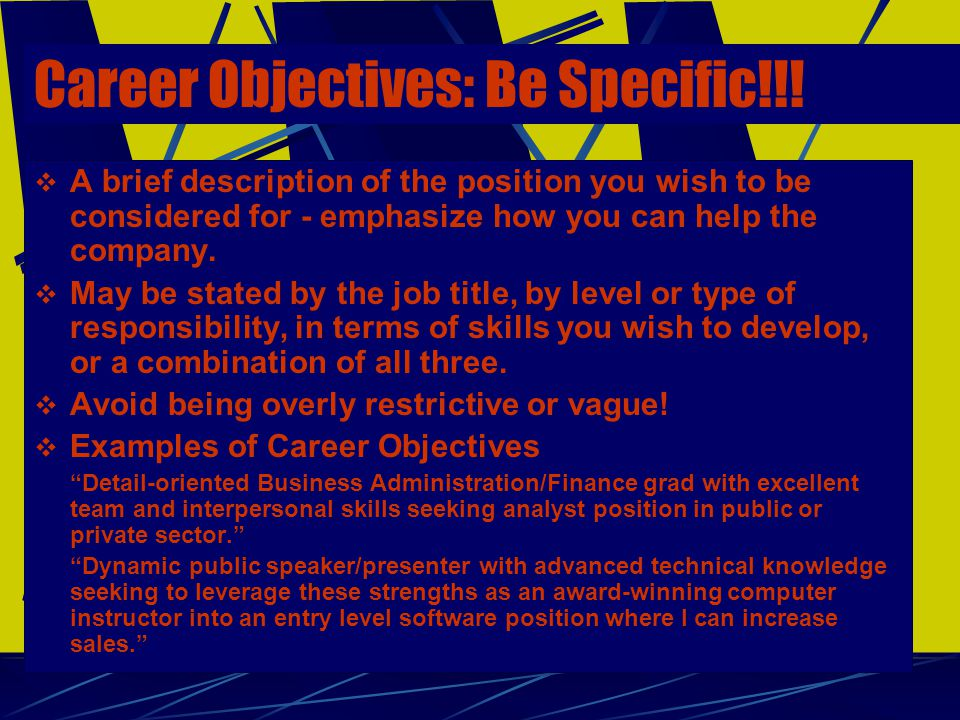  A brief description of the position you wish to be considered for - emphasize how you can help the company.