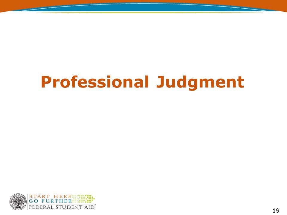 Professional Judgment 19
