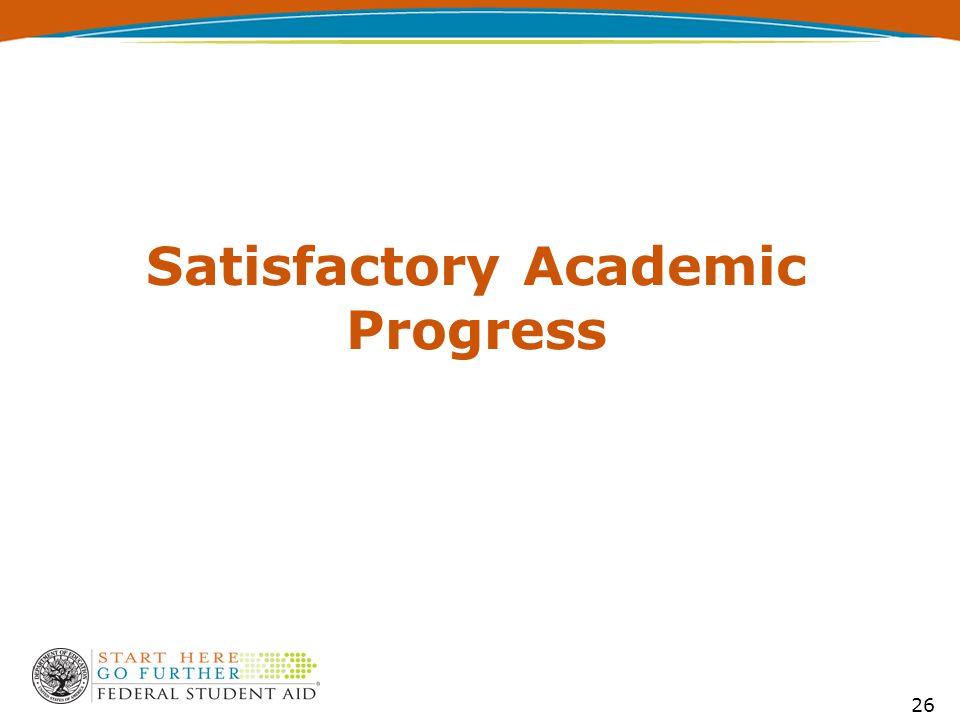 Satisfactory Academic Progress 26
