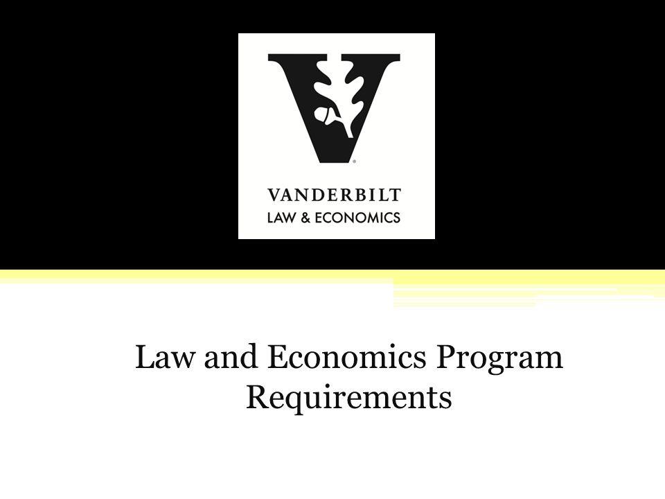 Law and Economics Program Requirements