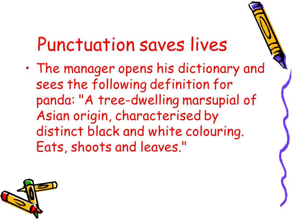 PunctuationWhat is it called?What does it do? word. word, ! ? word' : word… ( )