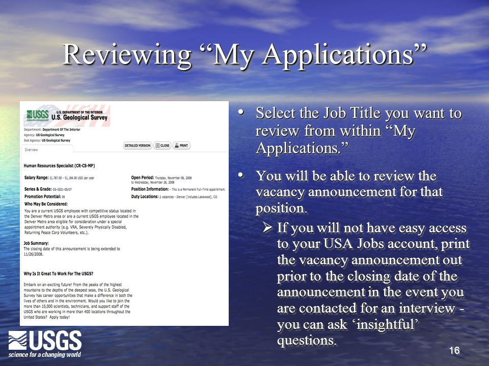 """16 Reviewing """"My Applications"""" Select the Job Title you want to review from within """"My Applications."""" Select the Job Title you want to review from wit"""
