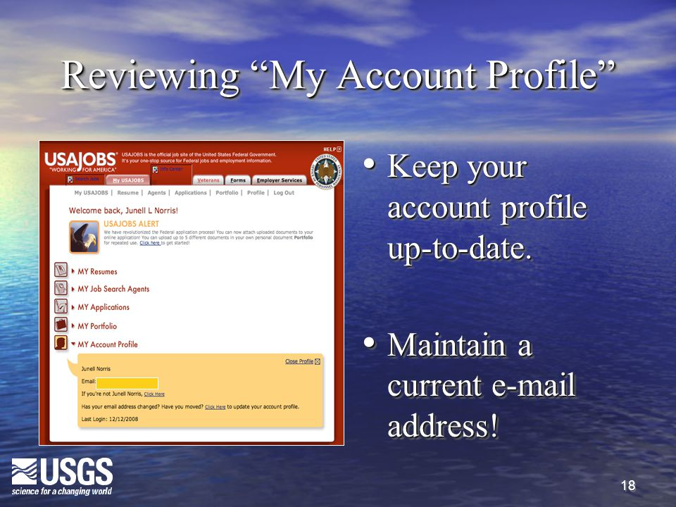 18 Reviewing My Account Profile Keep your account profile up-to-date.