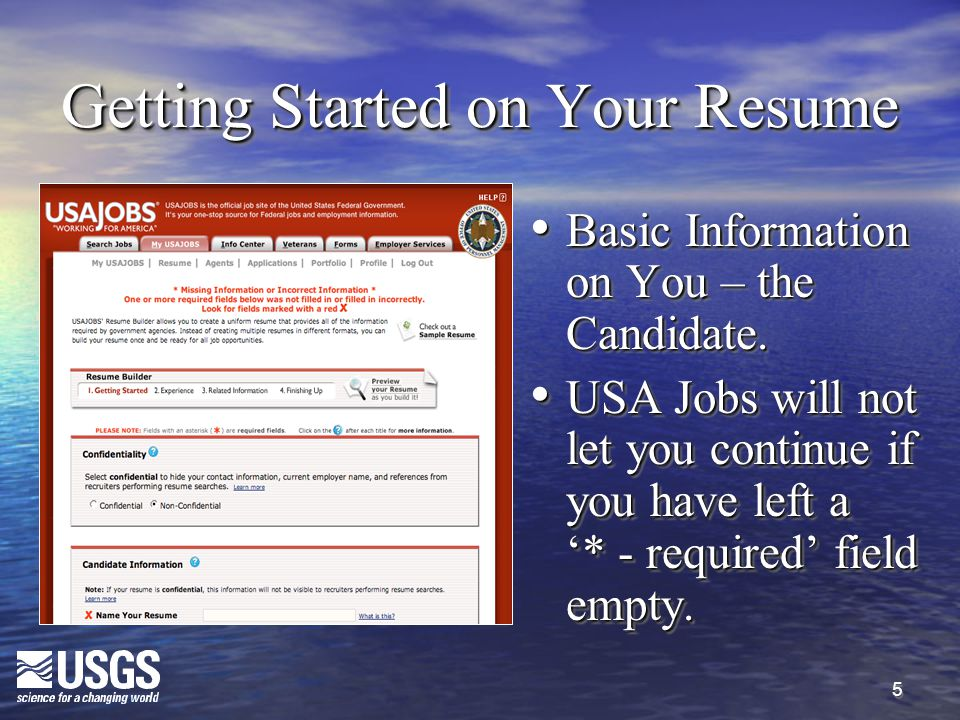 5 Getting Started on Your Resume Basic Information on You – the Candidate.
