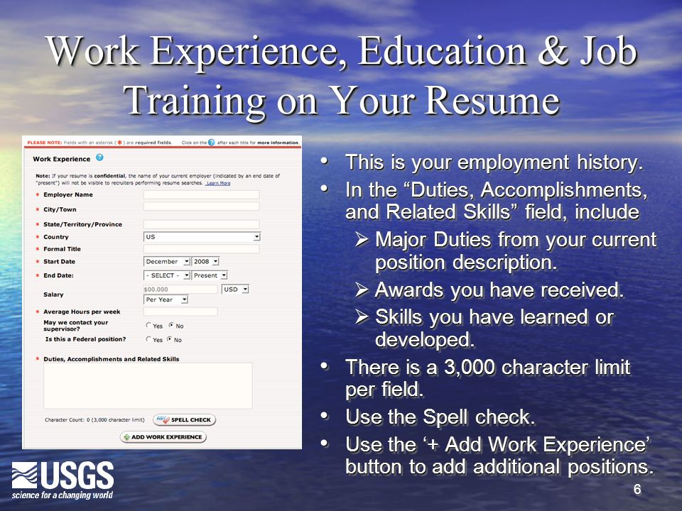 """6 Work Experience, Education & Job Training on Your Resume This is your employment history. This is your employment history. In the """"Duties, Accomplis"""