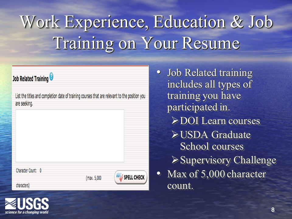 8 Work Experience, Education & Job Training on Your Resume Job Related training includes all types of training you have participated in. Job Related t
