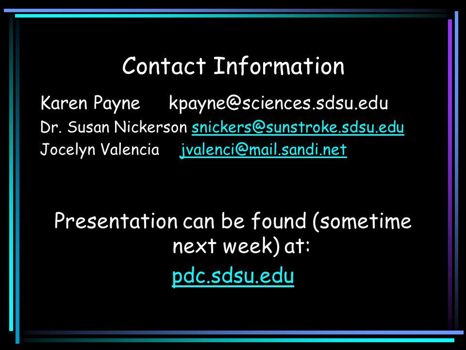 Contact Information Karen Payne kpayne@sciences.sdsu.edu Dr.