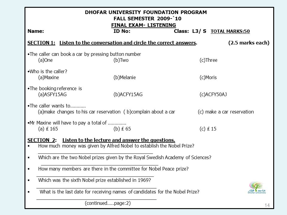 DHOFAR UNIVERSITY FOUNDATION PROGRAM FALL SEMESTER 2009-`10 FINAL EXAM- LISTENING Name: ID No: Class: L3/ S TOTAL MARKS:50 SECTION 1: Listen to the co