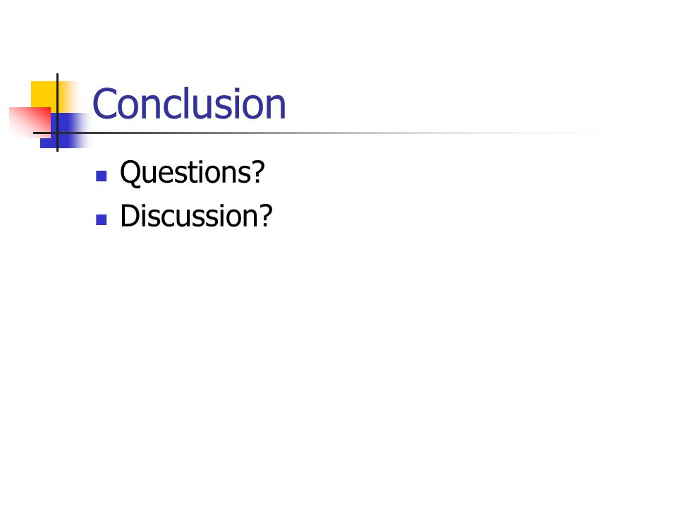 Conclusion Questions Discussion