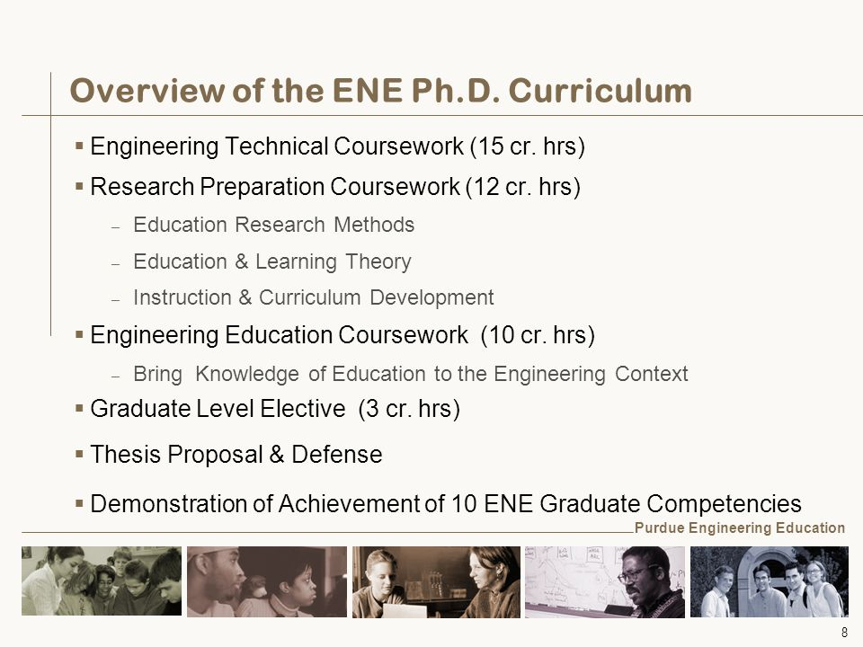 8 Overview of the ENE Ph.D. Curriculum  Engineering Technical Coursework (15 cr.