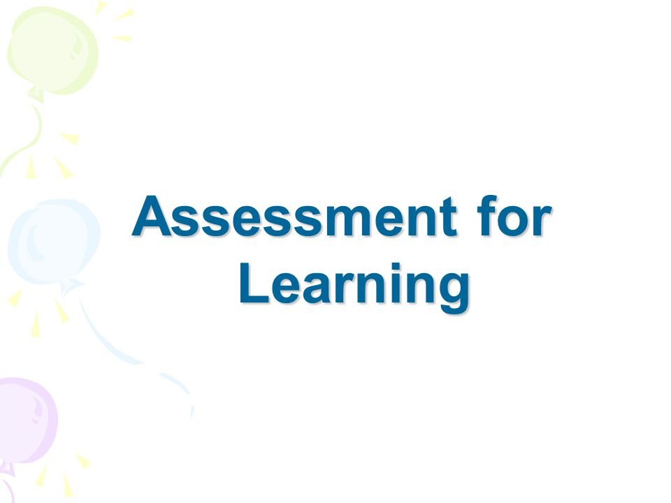 What is the purpose of assessment? To educate or to select?