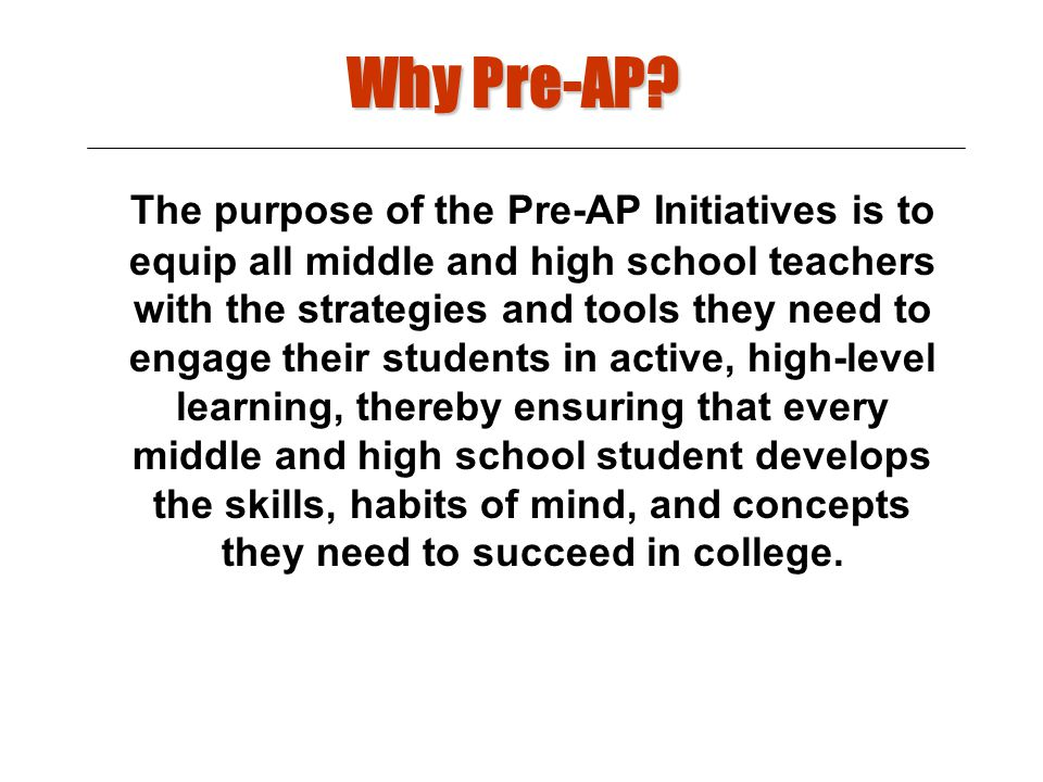 Why Pre-AP.