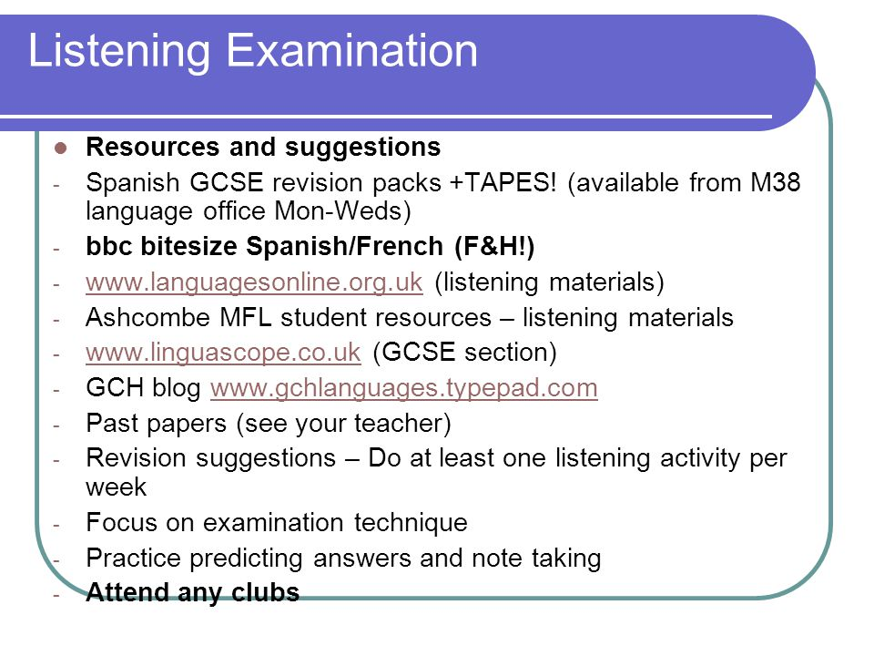 Listening Examination Resources and suggestions - Spanish GCSE revision packs +TAPES.