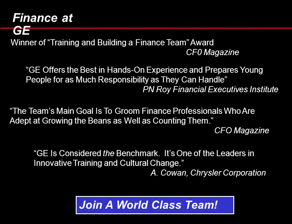 """Finance at GE Winner of """"Training and Building a Finance Team"""" Award CF0 Magazine """"GE Offers the Best in Hands-On Experience and Prepares Young People"""