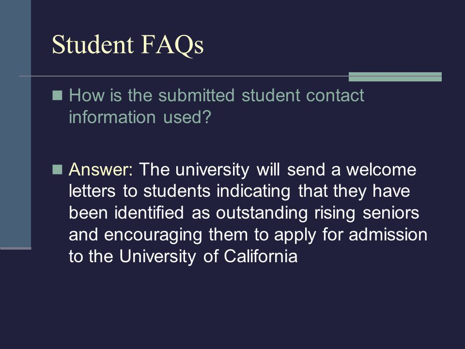 Student FAQs How is the submitted student contact information used.