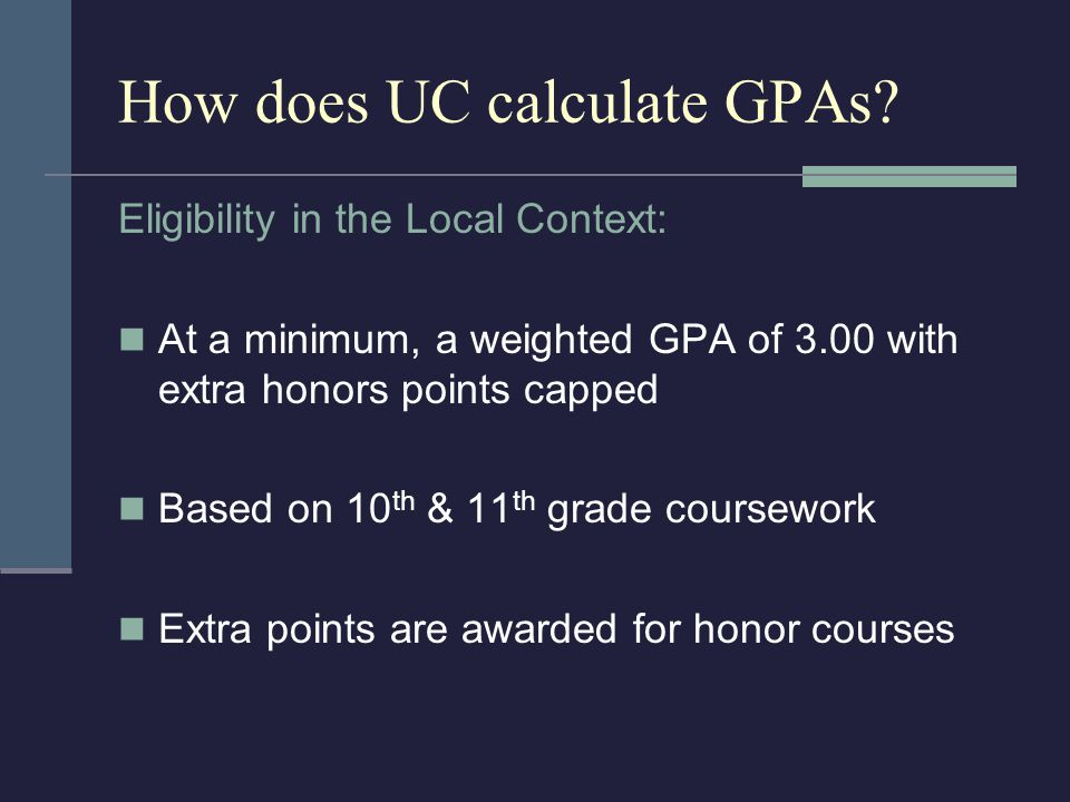How does UC calculate GPAs.