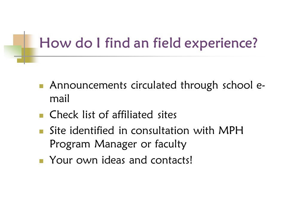 How do I find an field experience.