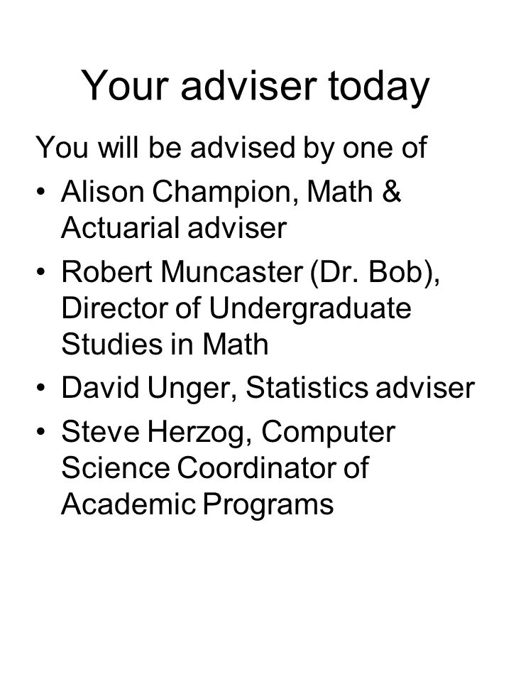 Advanced Math Math 416, Applied Linear Algebra Required for math majors Prerequisite: Math 241 Math 347 also good prereq Honors section available (now) to extremely good students