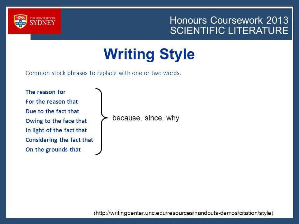 Honours Coursework 2011 SCIENTIFIC LITERATURE Honours Coursework 2013 SCIENTIFIC LITERATURE Common stock phrases to replace with one or two words.