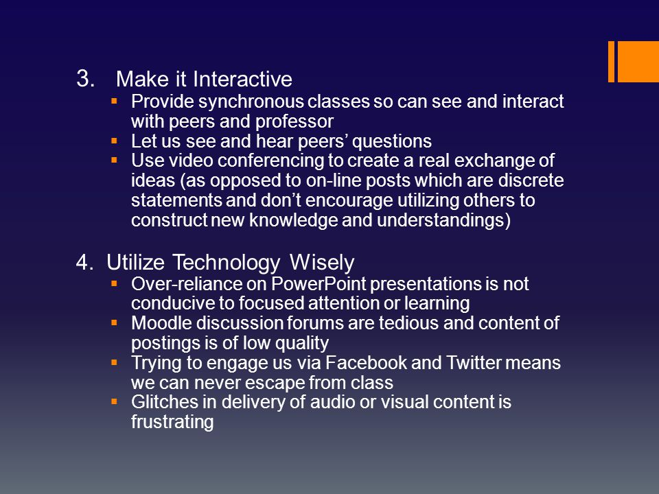 Conclusions  Good teaching is good teaching.It can occur on-line or face-to-face.