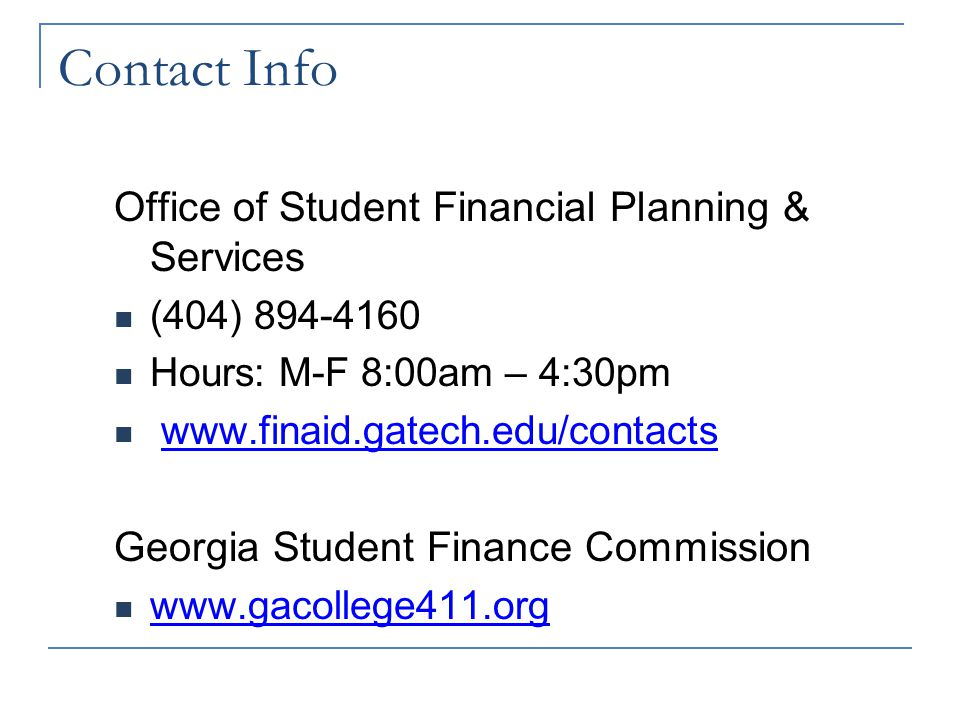 Additional Financial Aid Options… Financial Aid Information Session Tuesday, April 19 th Clary Theatre 11:00-12:30pm