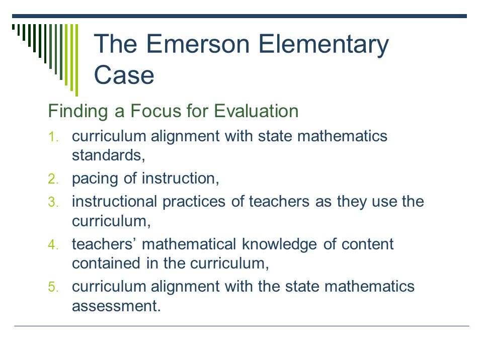 The Emerson Elementary Case Finding a Focus for Evaluation 1.