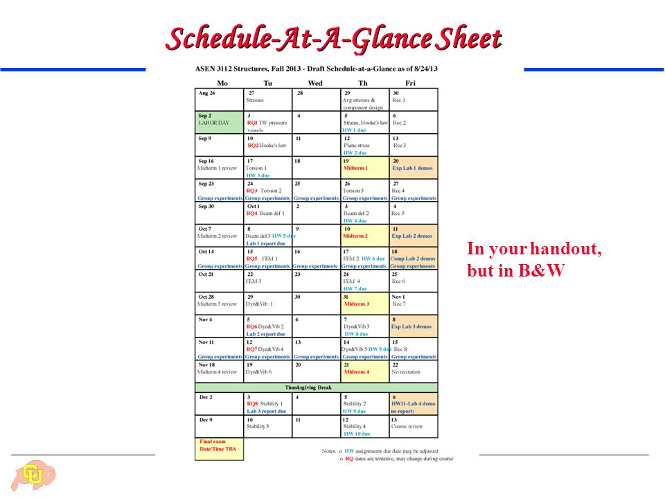 Department of Aerospace Engineering Sciences: Structures (ASEN 3112) - Fall 2014 Schedule-At-A-Glance Sheet In your handout, but in B&W
