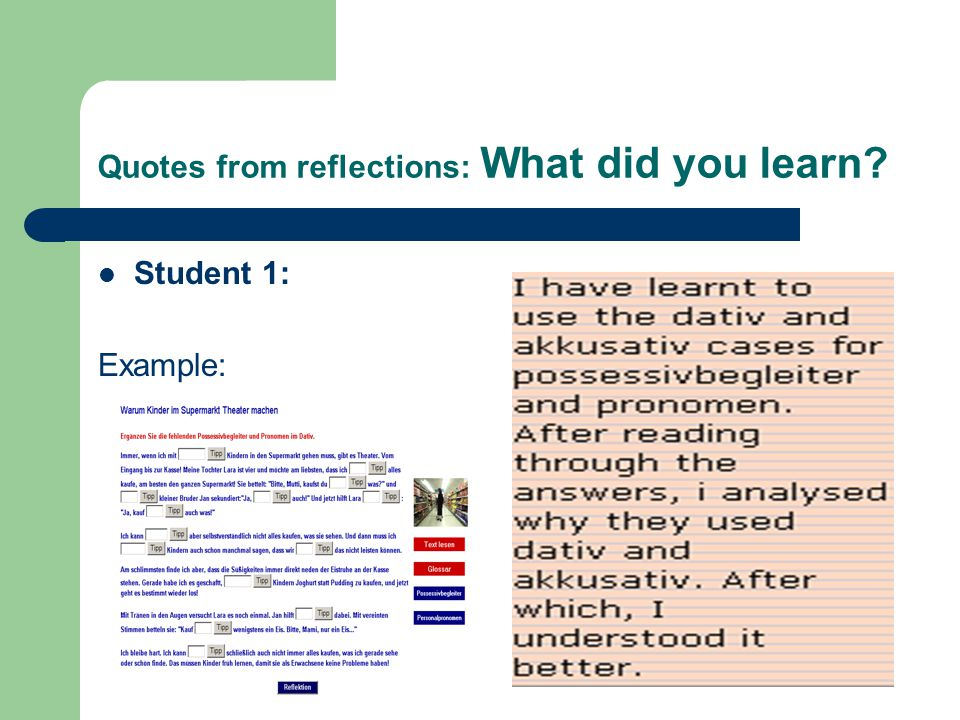 Quotes from reflections: What did you learn Student 1: Example: