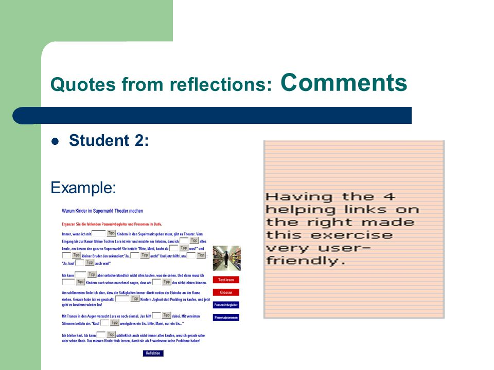 Quotes from reflections: Comments Student 2: Example: