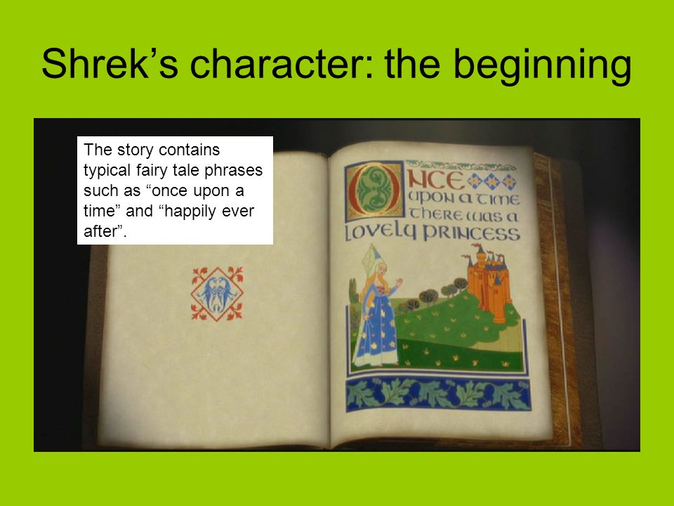 The story contains typical fairy tale phrases such as once upon a time and happily ever after .