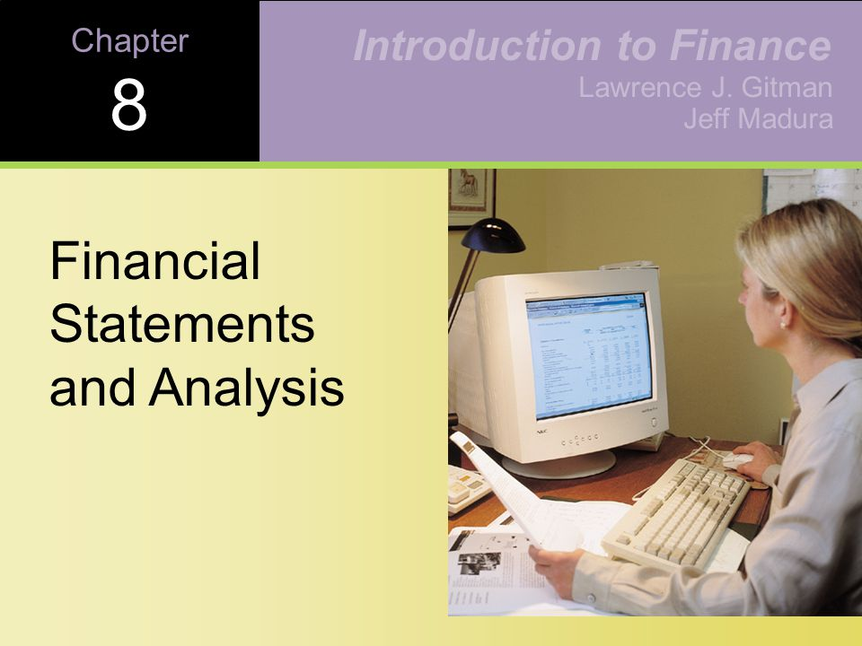 8-1 Copyright © 2001 Addison-Wesley Review the contents of the stockholder's report, and the procedures for consolidating financial statements.