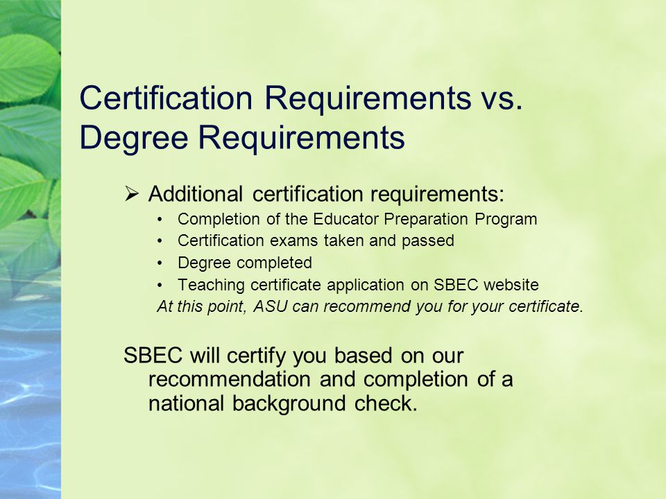 Certification Requirements vs.