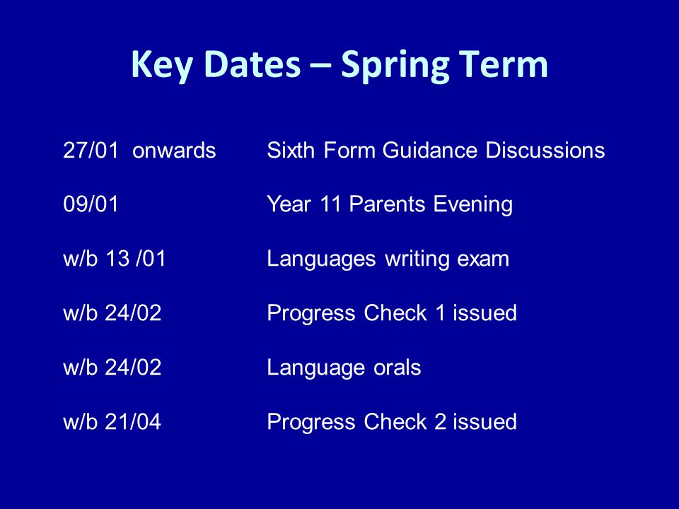 Key Dates – Summer Term 12/05 – 20/06Provisional period for GCSE exams w/b 23/06Year 11 into 12 induction 27/06Year 11 Ball 21/08GCSE Results Day!!