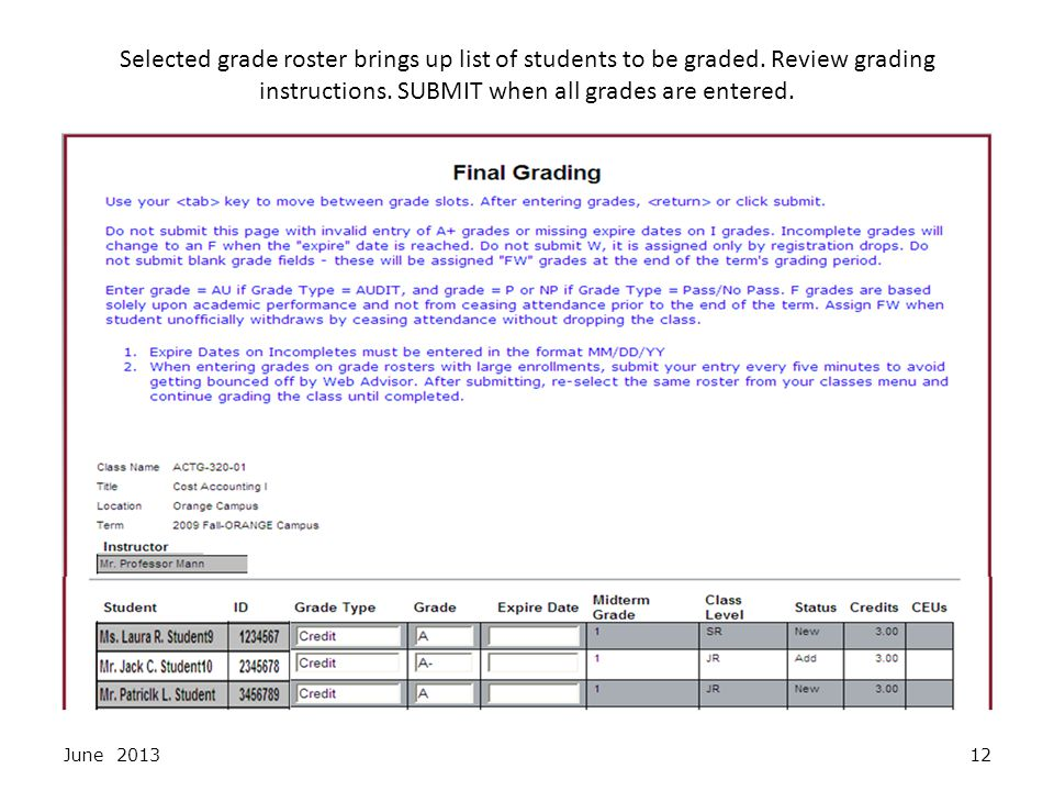 Selected grade roster brings up list of students to be graded.