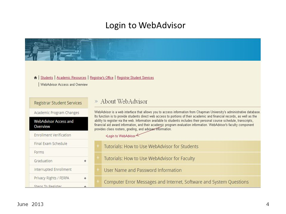 Click on the LOG IN tab and enter your User ID and Password June 20135