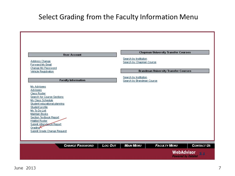 Click on Continue to Grading June 20138