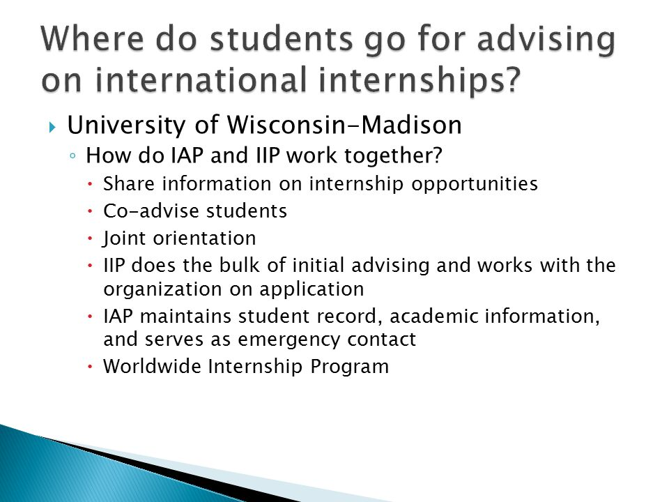  University of Wisconsin-Madison ◦ How do IAP and IIP work together.