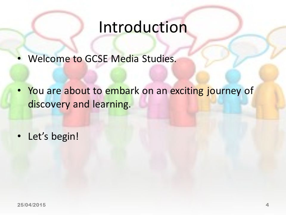 Introduction Welcome to GCSE Media Studies.