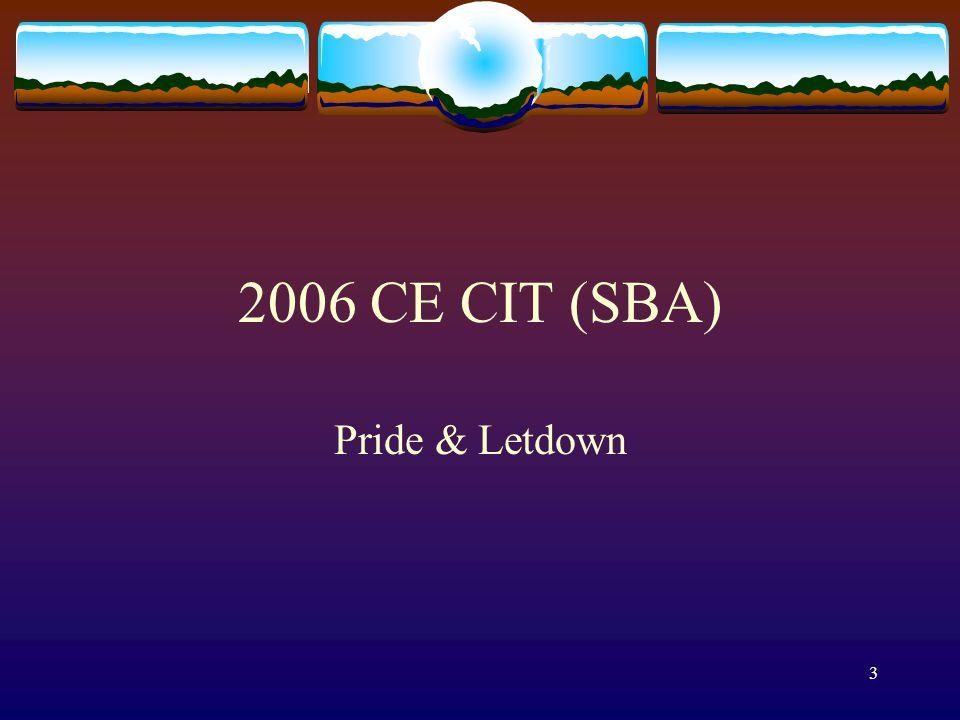 3 2006 CE CIT (SBA) Pride & Letdown