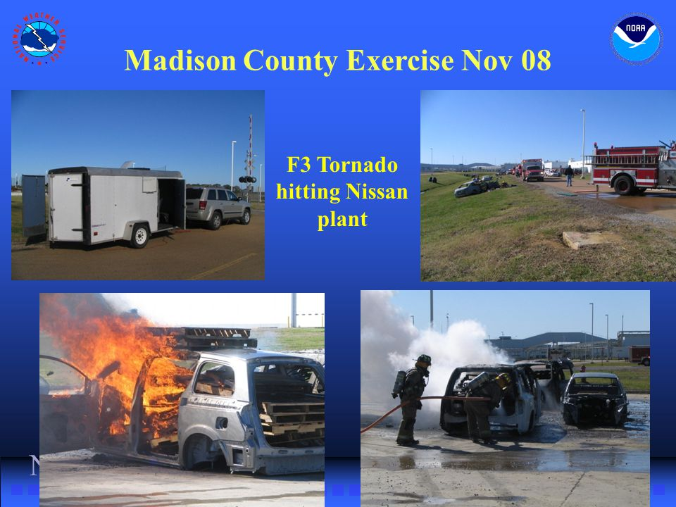 NWS Southern Region Madison County Exercise Nov 08 F3 Tornado hitting Nissan plant