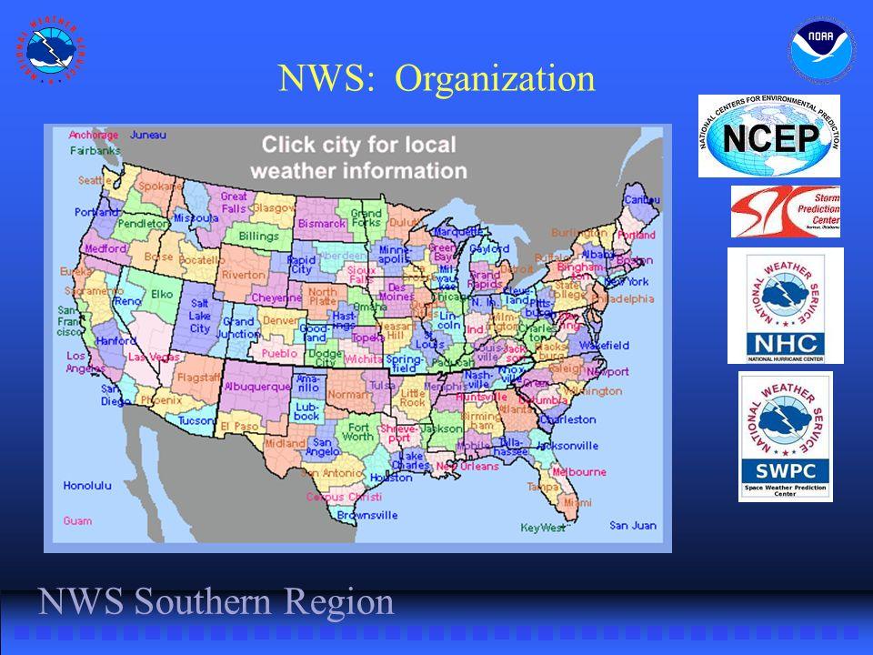 NWS Southern Region NWS: Organization