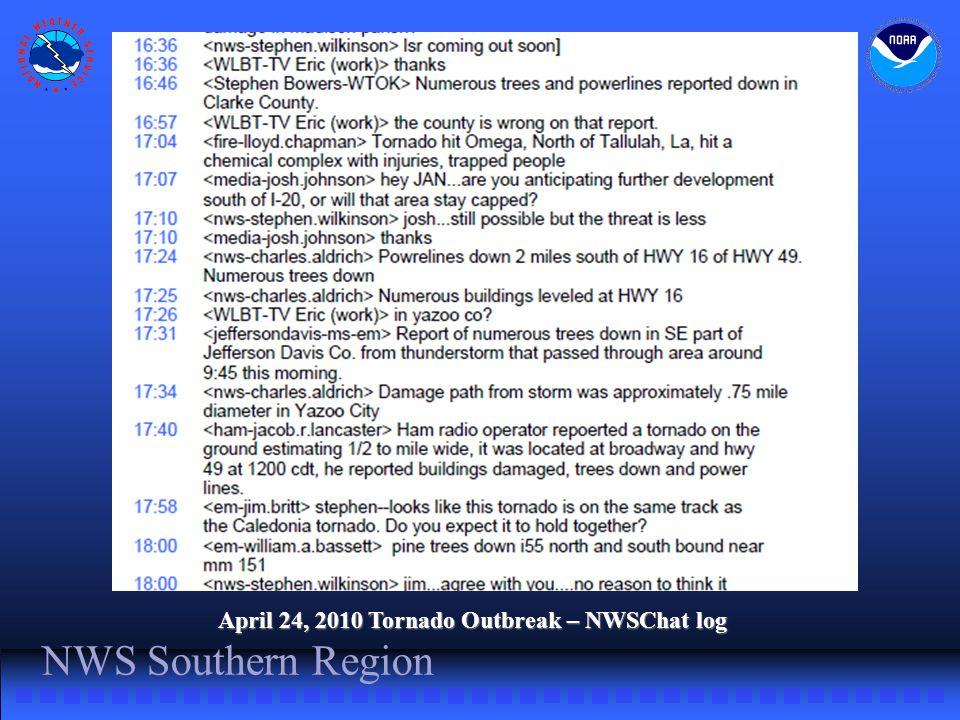 NWS Southern Region April 24, 2010 Tornado Outbreak – NWSChat log