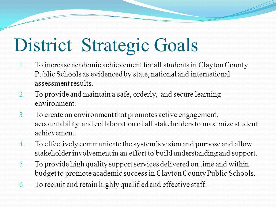 District Strategic Goals 1.