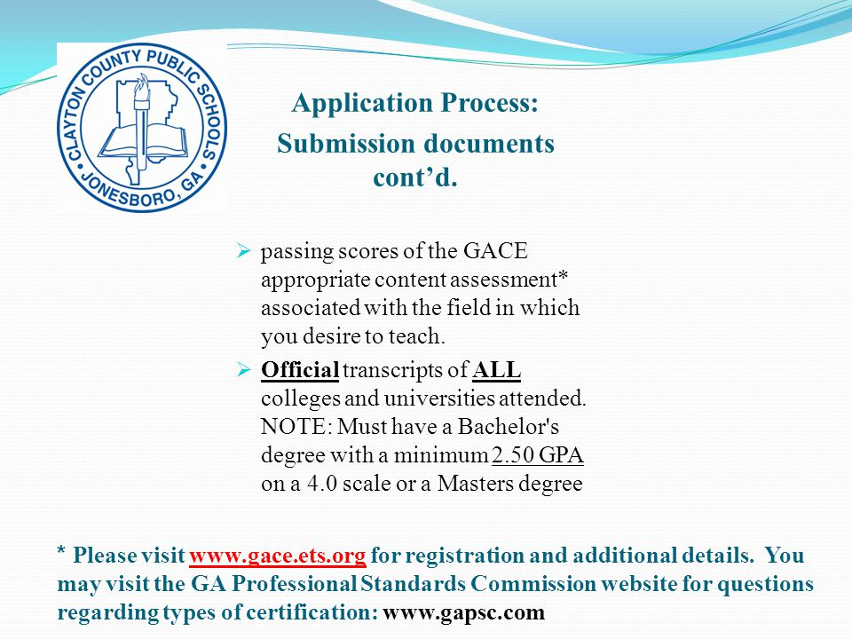 * Please visit www.gace.ets.org for registration and additional details.